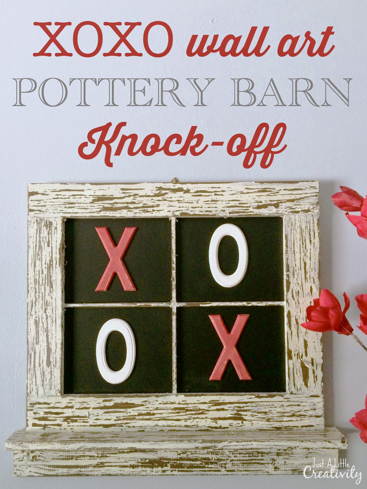 Xoxo Wall Art Pottery Barn Knock Off Just A Little