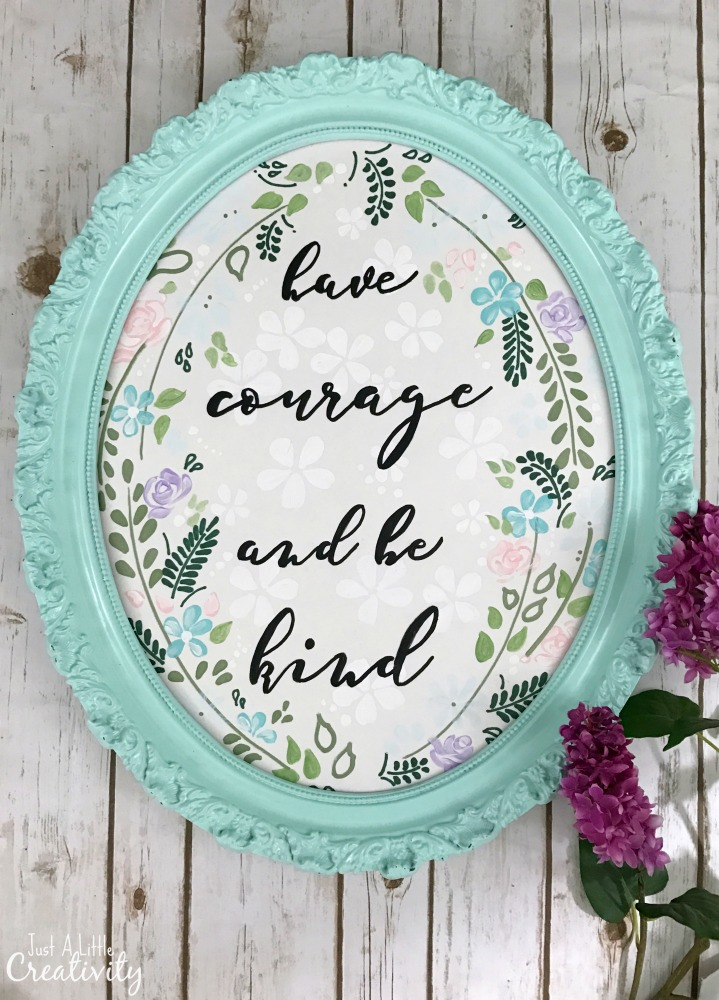 Have Courage and Be Kind\