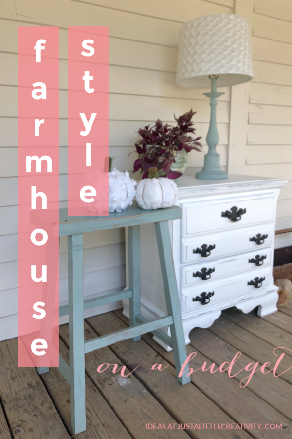 Tips For Creating A Farmhouse Style On A Budget Just A Little Creativity