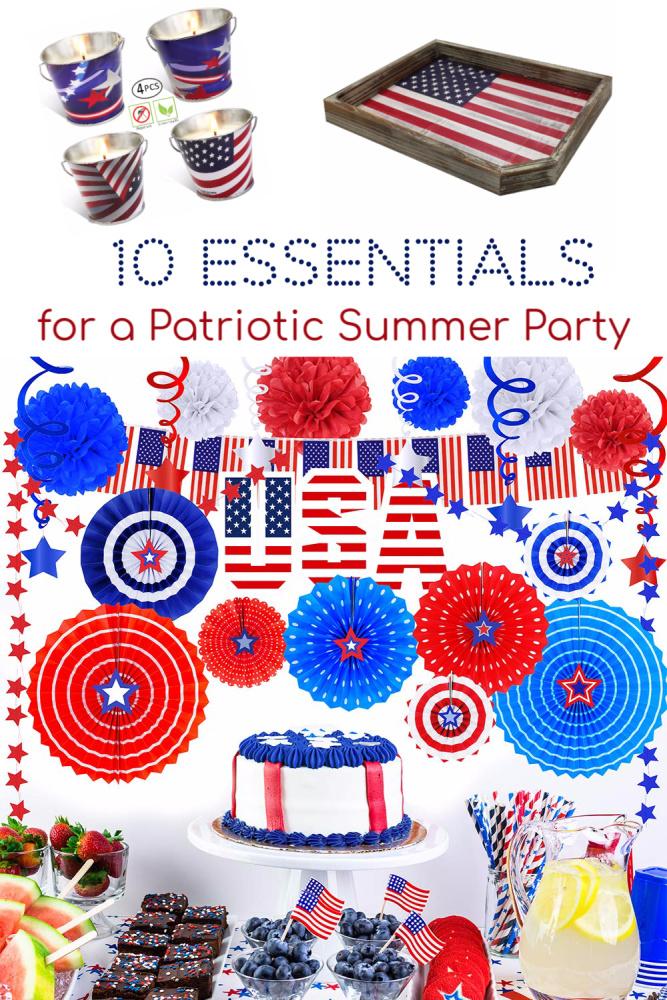 10 Essentials for a Patriotic Summer Party